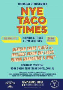 Temperance Hotel - NYE Taco Times - NYE Melbourne